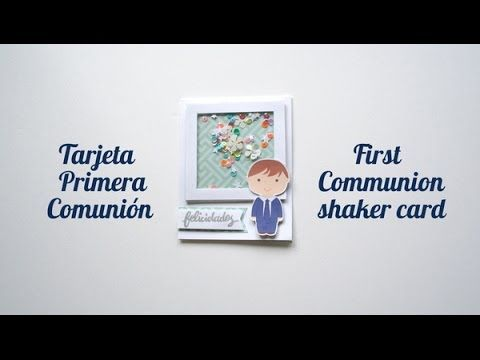 Tarjeta Primera Comunión - First Communion shaker card - YouTube