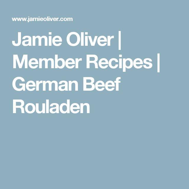 Jamie Oliver | Member Recipes | German Beef Rouladen