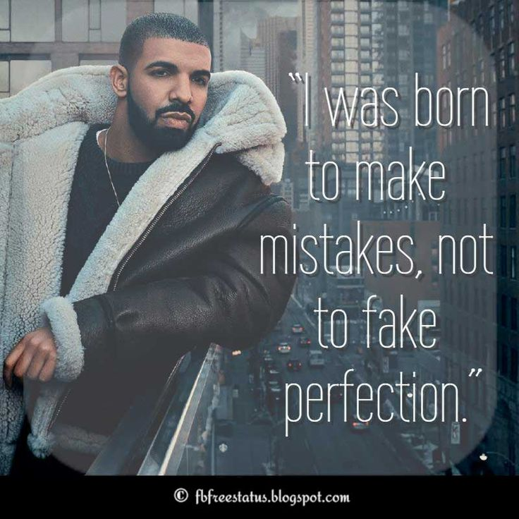 Best 25+ Drake quotes ideas on Pinterest | Drake quotes ... Drake Quotes From Lyrics