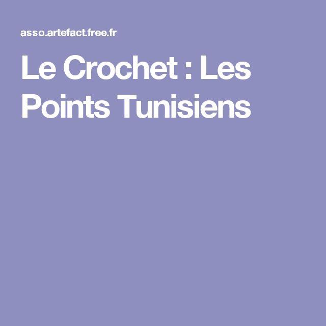 Le Crochet : Les Points Tunisiens                                                                                                                                                                                 Plus