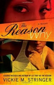 122 best street fictionurban lit images on pinterest book worms the reason why by vickie m stringer pamela was a naive coed from detroit going to classes by day and clubs by night the hottest spot was jazzy jays fandeluxe Gallery