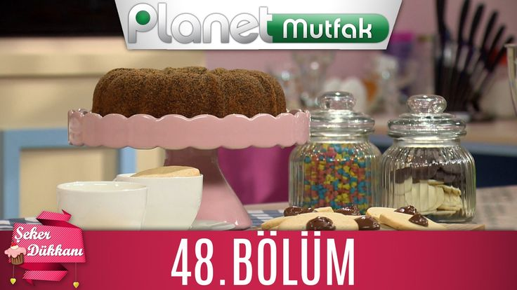 Şeker Dükkanı 48.Bölüm
