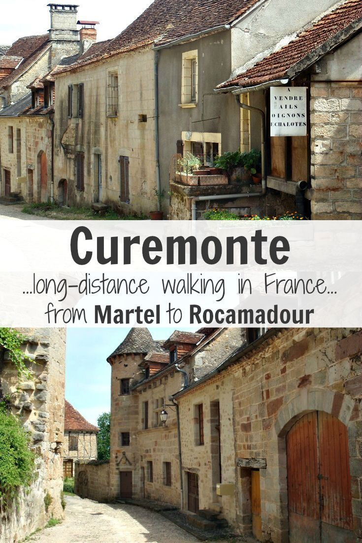 Explore Curemonte while walking from Martel to Rocamadour in France