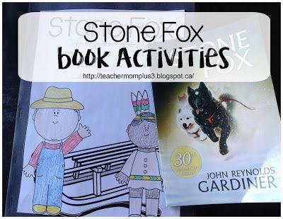 TeacherMomPlus3: Stone Fox Activities