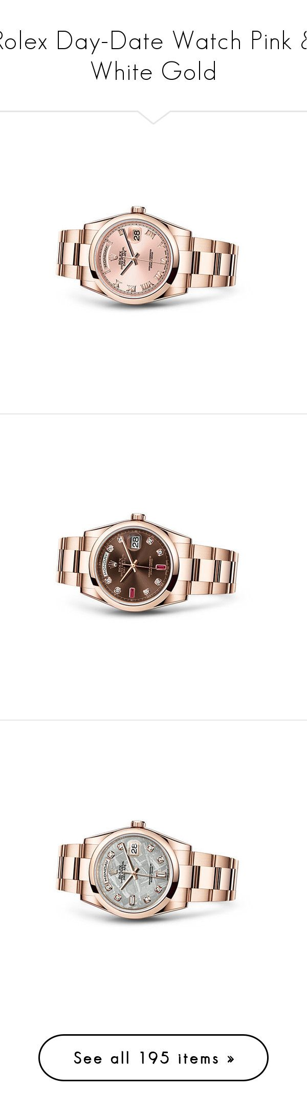 """Rolex Day-Date Watch Pink & White Gold"" by karalaska ❤ liked on Polyvore featuring jewelry, watches, rolex, rolex wrist watch, rolex watches, rolex jewelry, white gold jewellery and white gold jewelry"