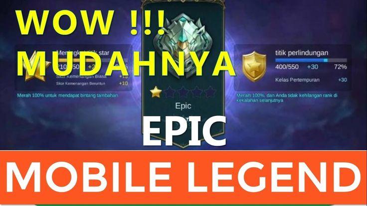 Terbukti !!! Ini Dia Cara Mudah Naik Ke Epic Mobile Legends Dengan Cepat...