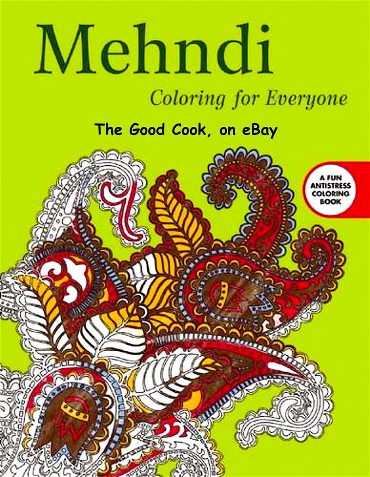 Mehndi Coloring Book For Everyone Anti Stress Art Therapy Busy People PB New Begins