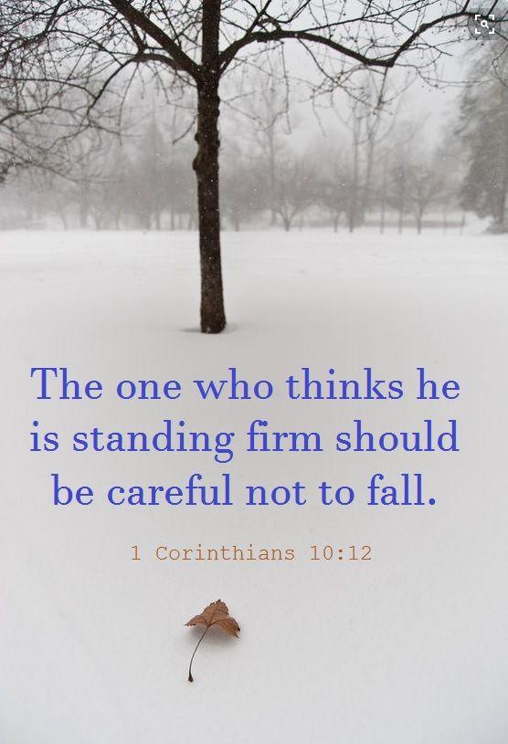 1 Corinthians 10:12                                                                                                                                                                                 More