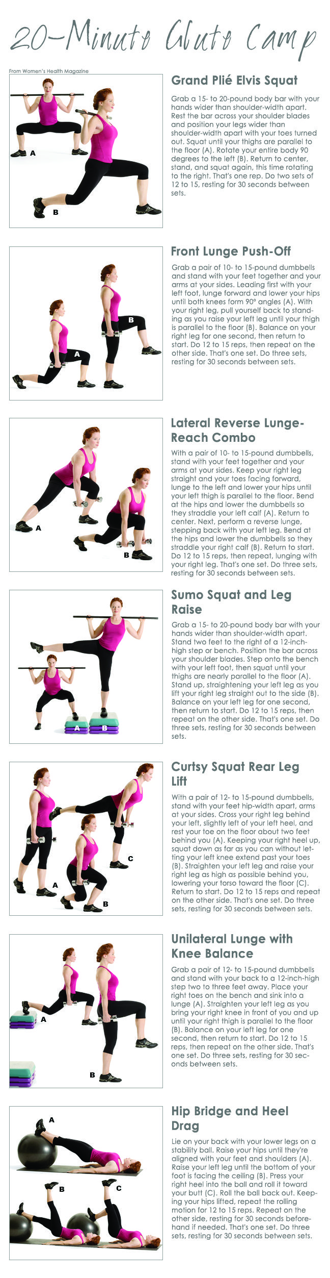 20-Minute Glute Camp from Women's Fitness Magazine Don't forget dead lifts and squats ladies!