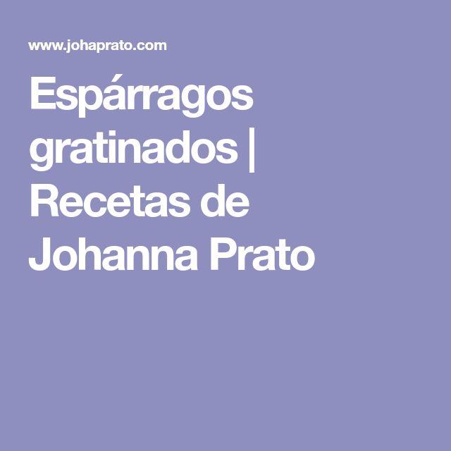 Espárragos gratinados | Recetas de Johanna Prato