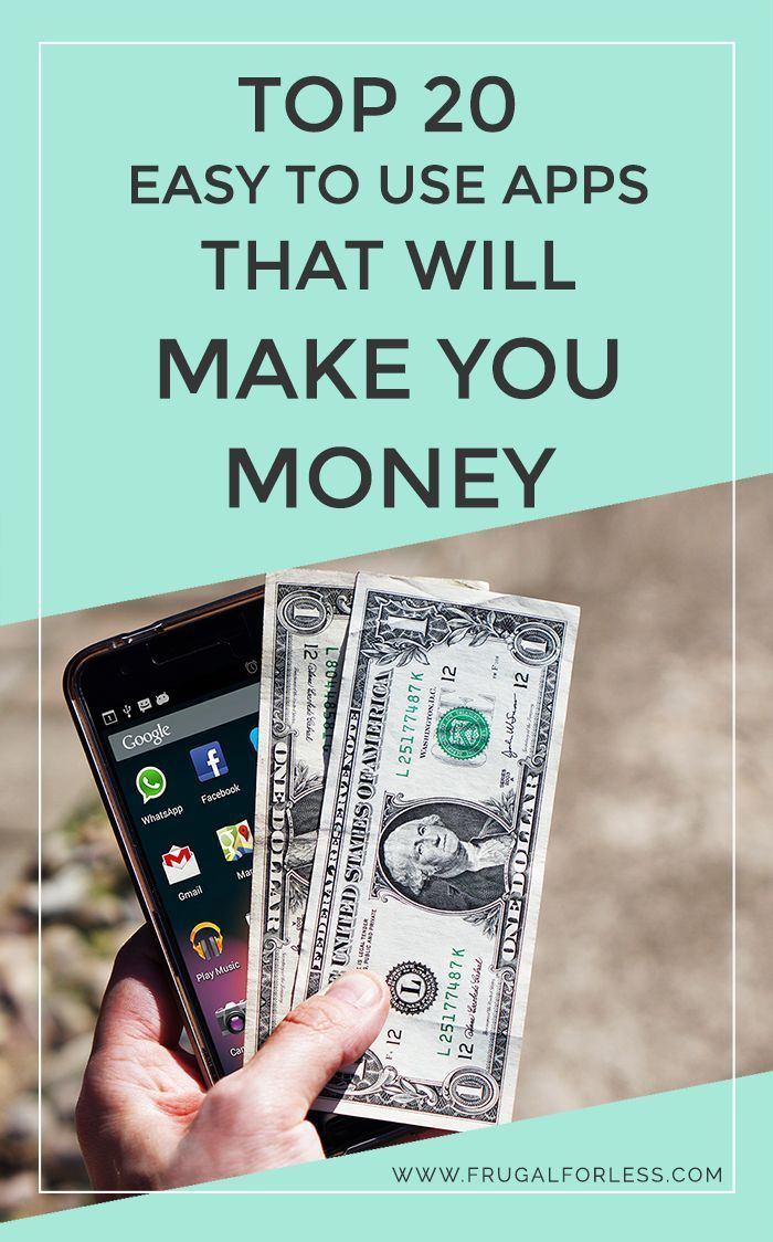 Top 20 Easy To Use Apps To Make Money Money Apps How To Make