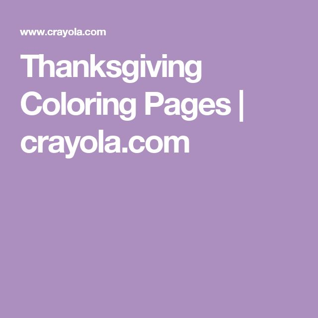 Thanksgiving Coloring Pages | crayola.com