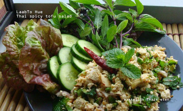 "Makkelijk Thais eten...""Simple Thai Food""...อาหารไทยง่ายๆ: Recept: Thaise pittige Tofu salade/ Thai spicy Tofu salad/ ลาบเต้าหู้สับ"
