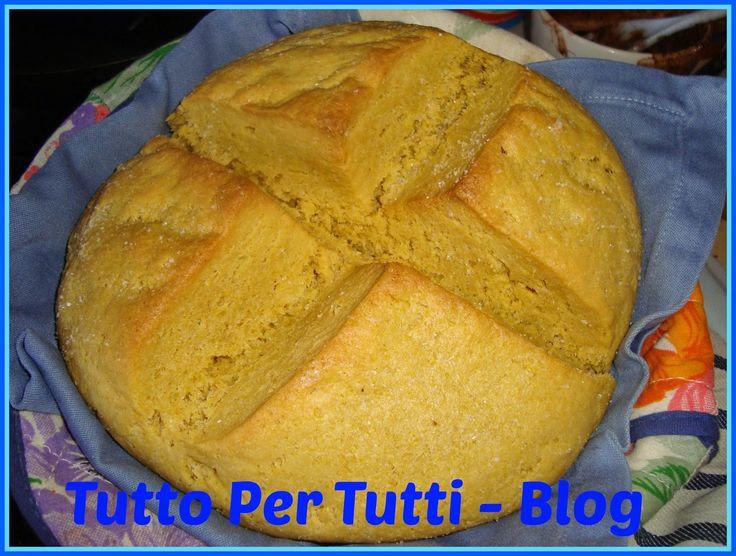 Tutto Per Tutti: CUCINA - PANE & CO - PAN DI MAIS per gli amanti del pane rustico!!