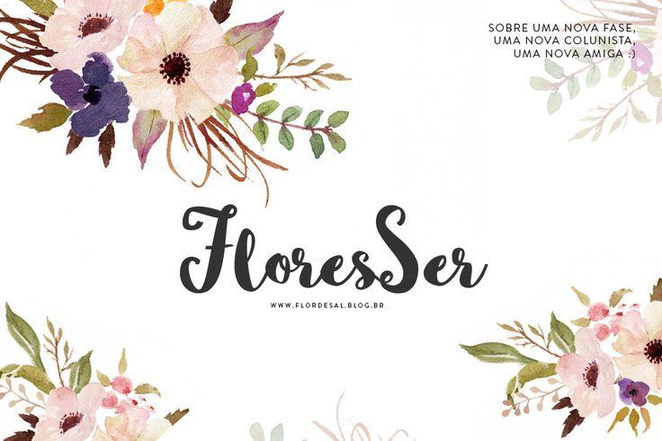 FloresSer – um poema sobre o florescer de nossa natureza humana ❤