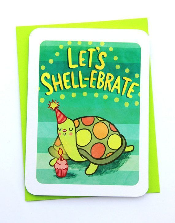 Let S Shell Ebrate This Turtle Pun Birthday Card From Etsy Is
