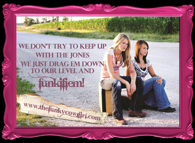 Funky Cowgirl Quote 2002!
