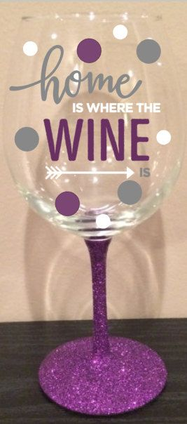 Home is Where the Wine Is Glittered Stem Wine by LisaArtTherapy