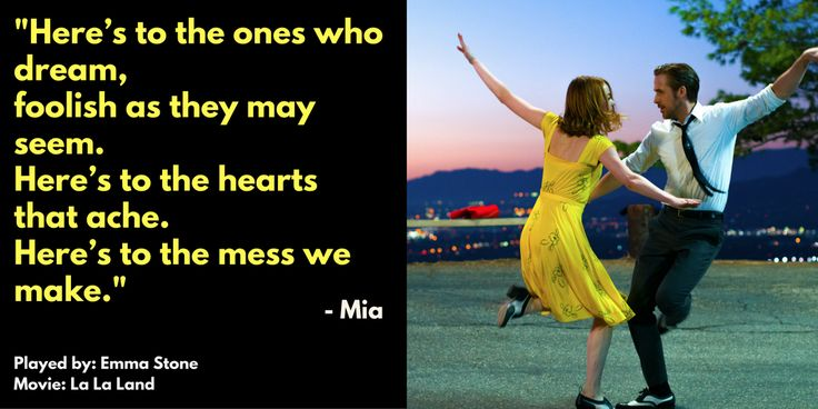 Movie quote by Mia from La La Land