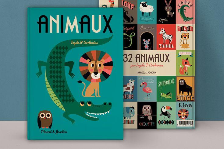 Children's book inspiration   Animaux by Ingela P Arrhenius.