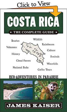 Costa Rica Guide - Beaches, Wildlife, Lodging •James Kaiser
