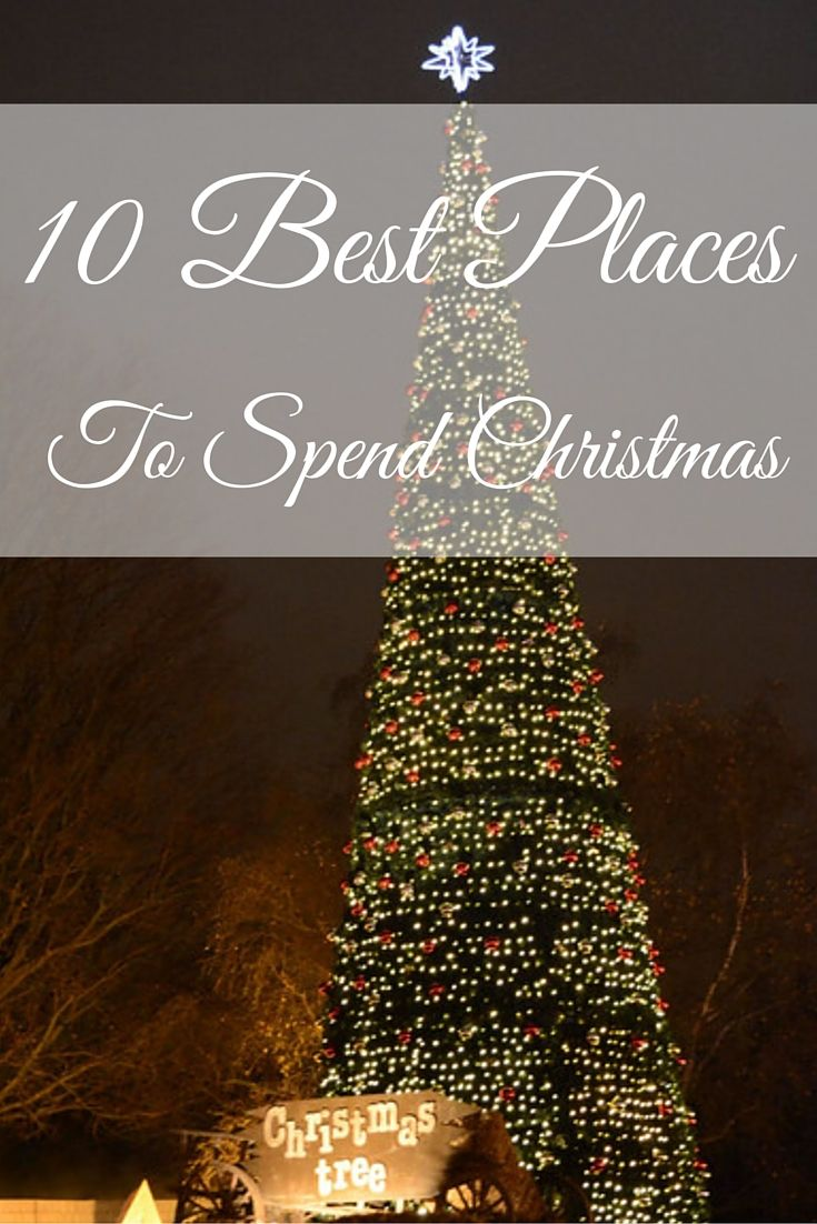 10 best places where to spend christmas in europe - Best Christmas Destinations