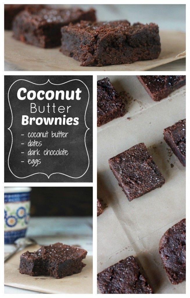 Coconut Butter Brownies - Dark, rich, fudgy brownies everyone will love. Ingredients - coconut butter, dates, dark chocolate, eggs, sea salt...