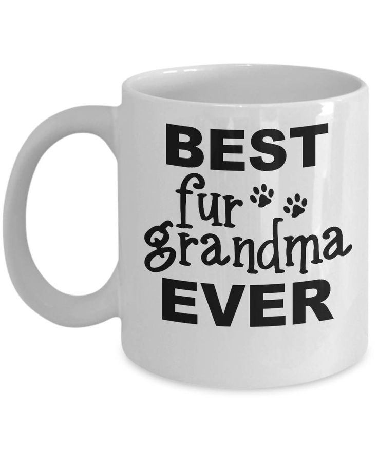 Excited to share the latest addition to my #etsy shop: Fur Grandma Mug - Best Ever - 11oz White Ceramic Coffee Cup With Funny Saying, Unusual Gifts For Women - Inspirational Motivational And http://etsy.me/2ny82ln #housewares #christmas #furgrandmamug #animallovermug #