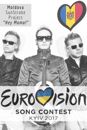 "Eurovision Song Contest 2017: Moldova - ""Hey, Mamma!"" By SunStroke Project"