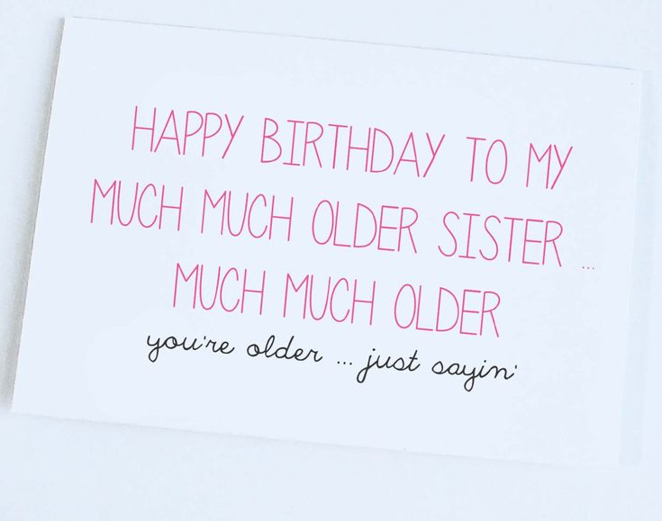 Images For > Funny Sister Birthday