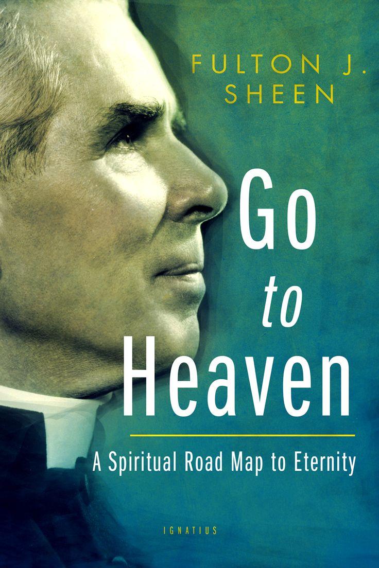 Go to Heaven By Bishop Fulton Sheen