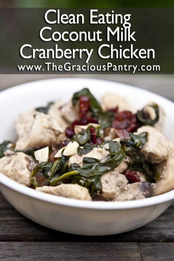 Clean Eating Coconut Almond Cranberry Chicken