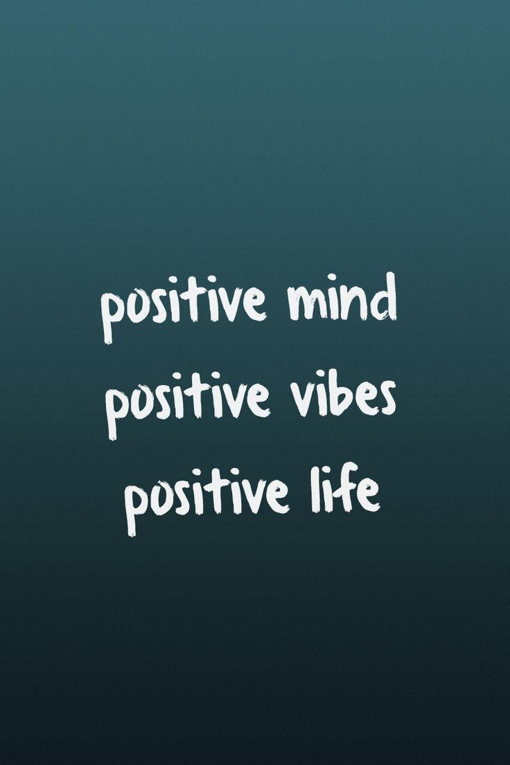 posertive mind, posertive vibes, posertive life