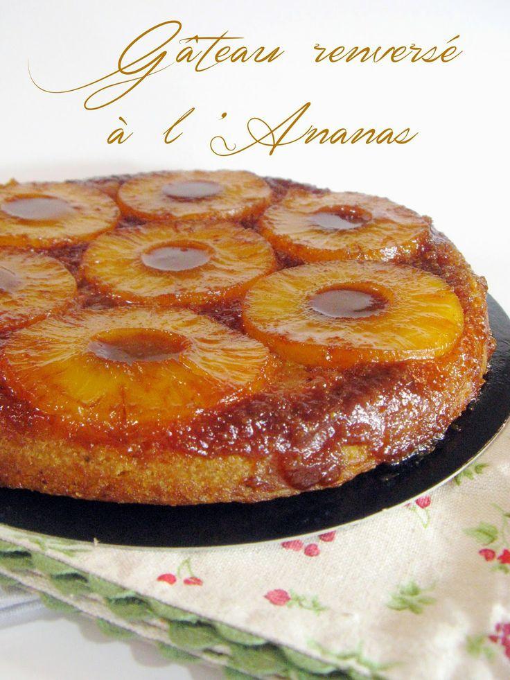 Gâteau renversé à l'Ananas un classique (un peu has-been?) mais toujours aussi apprécié en famille