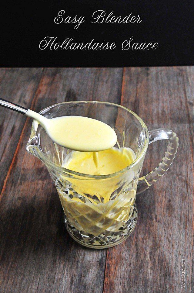 Easy Blender Hollandaise Sauce Recipe via @addapinch