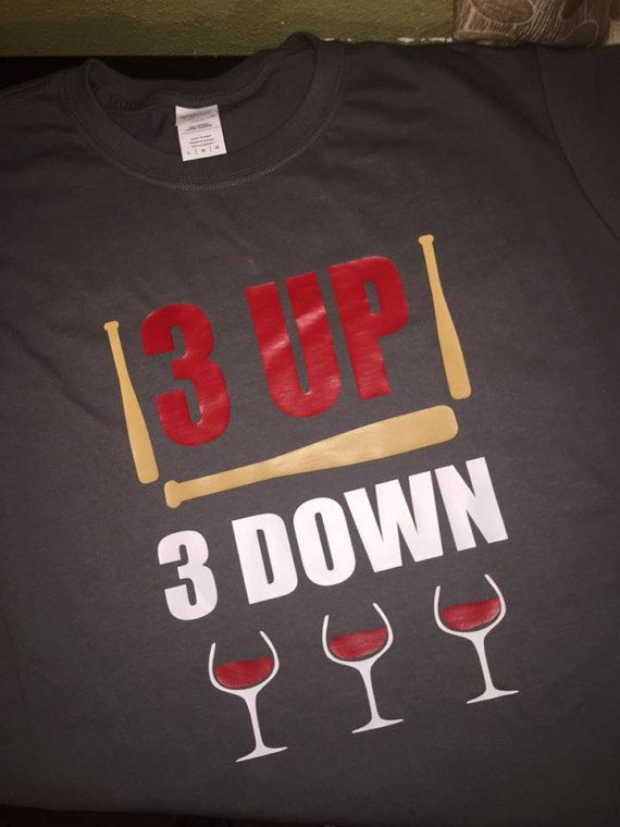 Perfect for every baseball mom out there! Our 3 UP 3 DOWN tee combines the love of the game with our love for wine! Offered in colors shown. Sizes available are size XS - 3XL Shirts are Gildan DryBlend 50/50 unisex tshirt Can also be made on a raglan style shirt. Just message me