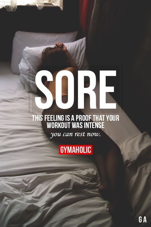 This feeling is a proof that your workout was intense. You can rest now.