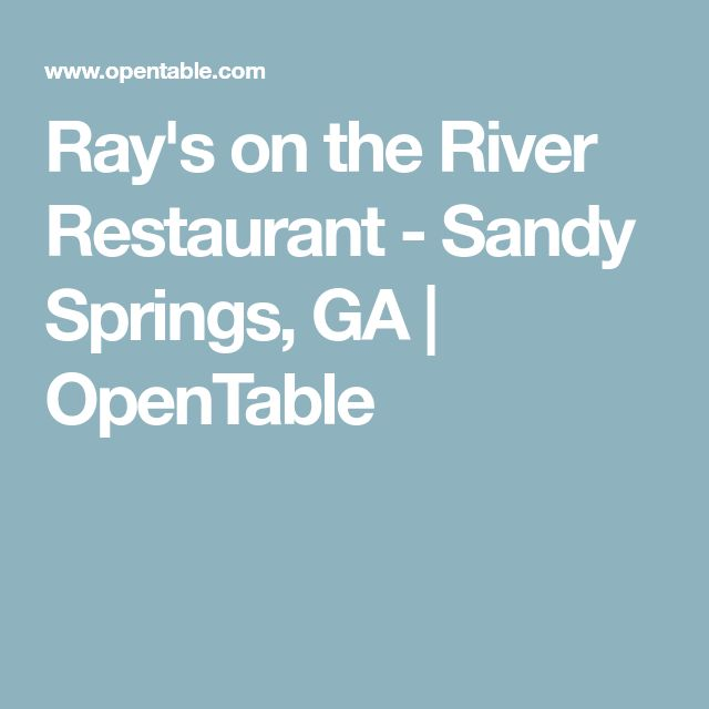 The 25 best river restaurant ideas on pinterest japan summer rays on the river restaurant sandy springs ga opentable malvernweather Image collections