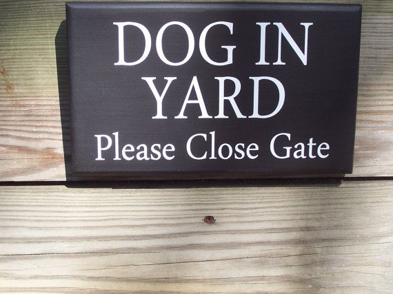 Shabby Country Cottage Farmhouse Style Dog In Yard Please Close Gate Wood Vinyl Sign - Outdoor Home Decor Door Hanger on Etsy, $17.99