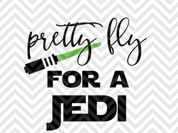 Pretty Fly For a Jedi Star Wars Baby onesie SVG file - Cut File - Cricut projects - cricut ideas - cricut explore - silhouette cameo projects - Silhouette projects by KristinAmandaDesigns