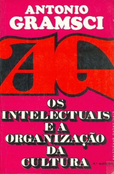 Image result for gramsci intelectuais e a organização da cultura