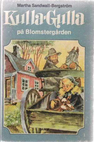 """""""Kulla-Gulla pa Blomgarden (Kulla_Gulla)"""" av Martha Sandwall-Bergstrom"""