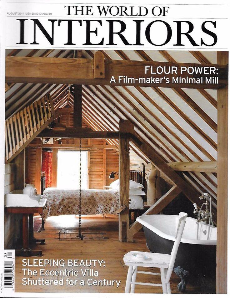 World of Interiors magazine Minimal mill Eccentric villa Hunting lodge Farmstead