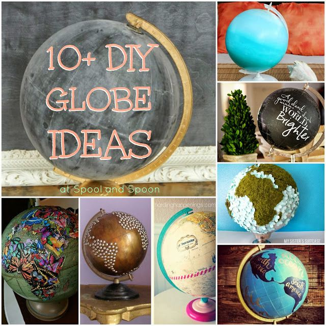 Eleven DIY Globe Ideas (we have an old globe on top of my son's dresser, it could use a makeover!) -Skye