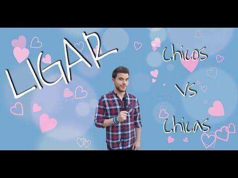 LIGAR | Chicos Vs Chicas - YouTube
