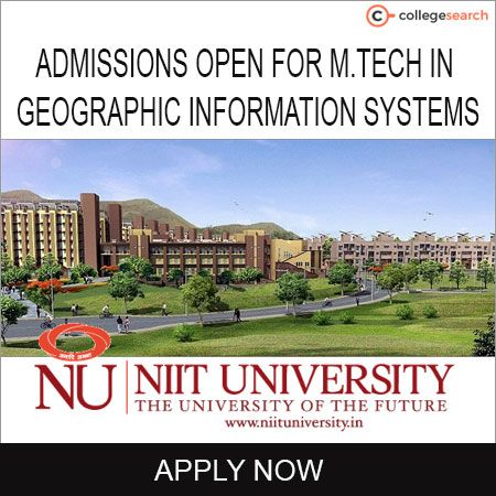 Want to know more about M. Tech in Geographic Information Systems ?  Visit: https://www.collegesearch.in/university/NIIT_University