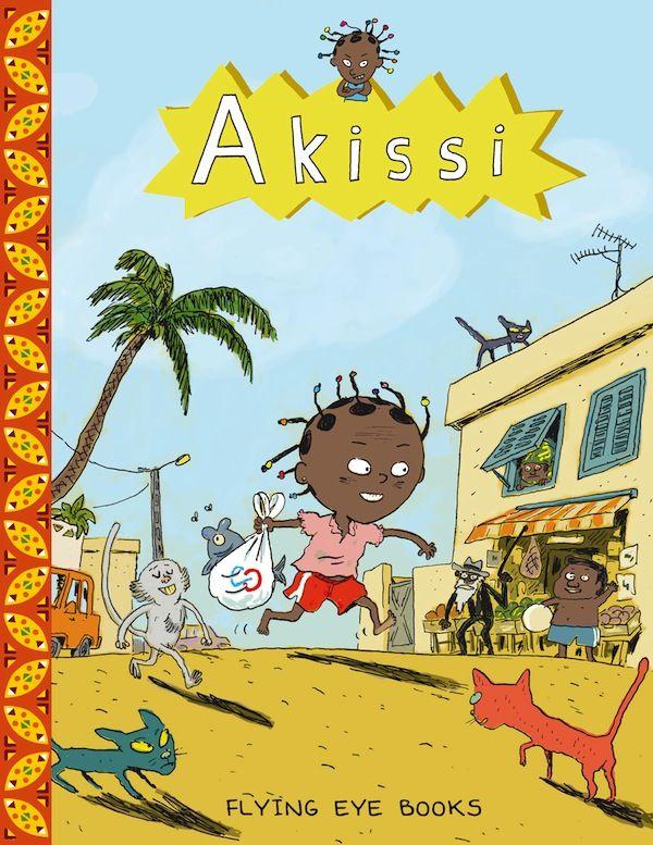 Akissi: Feline Invasion by Marguerite Abouet