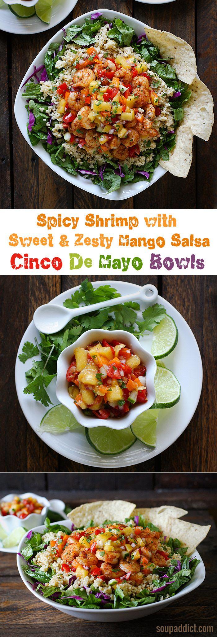 Spicy Shrimp with Sweet and Zesty Mango Salsa Cinco De Mayo Bowls from SoupAddict.com.