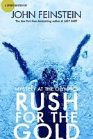 Rush for the Gold: Mystery at the Olympic Games by John Feinstein