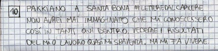 #LETTEREDALCARCERE #PAKKIANO N. 10 - PAKKIANO A SANTA BONA Lettera scritta dalla cella numero 22 del Penitenziario Santa Bona di Treviso
